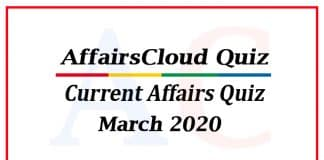 Current affairs quiz march 2020 new