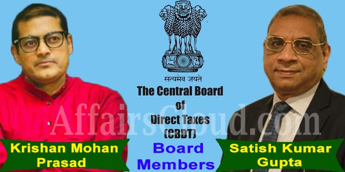 IRS officers KM Prasad and SK Gupta appointed CBDT board members