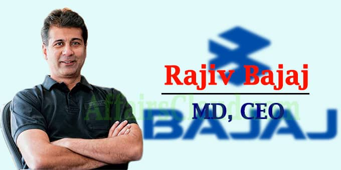 Rajiv Bajaj as MD, CEO