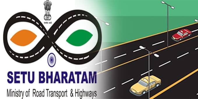 Setu Bharatam scheme