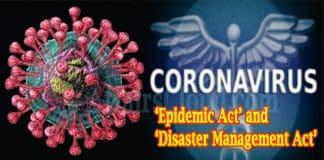corona virus Epidemic Act and Disaster Management Act