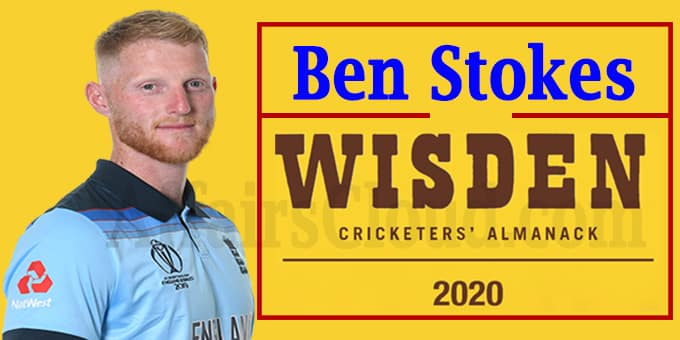 Ben Stokes named as Wisdens leading cricketer in the world