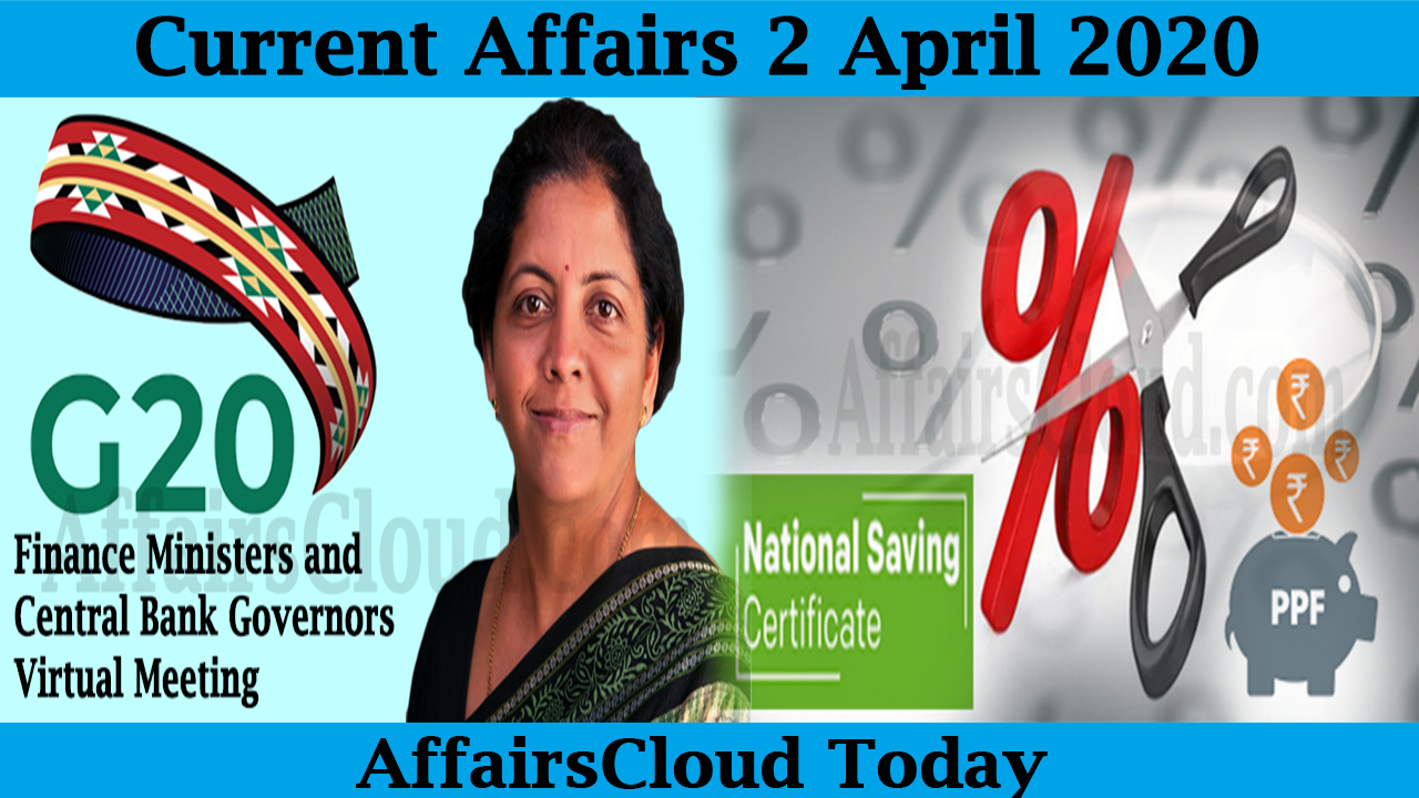 Current Affairs April 2 2020