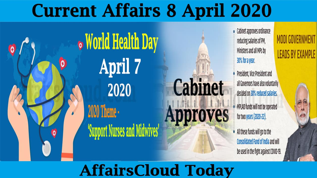 Current Affairs April 8 2020