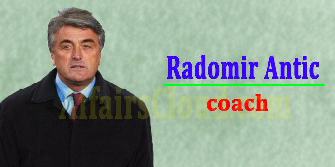Former Real Madrid, Atletico and Barcelona coach Antic