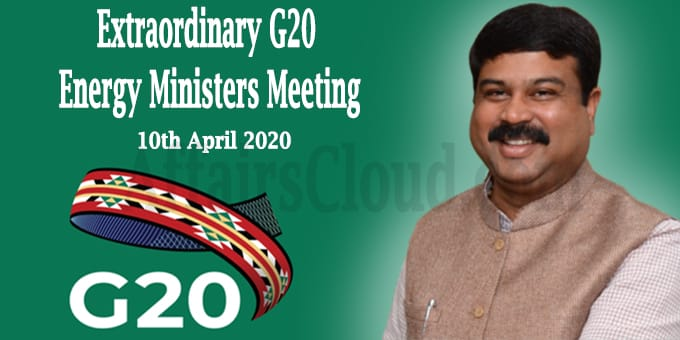 G20 Extraordinary Energy Ministers Meeting