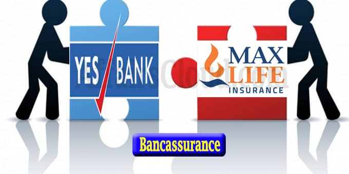 Max Life Insurance,YES Bank extend bancassurance