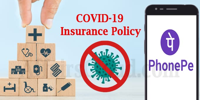 PhonePe launches insurance policy for Covid-19