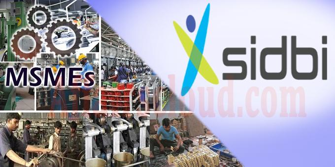 SIDBI MSMEs SAFE scheme