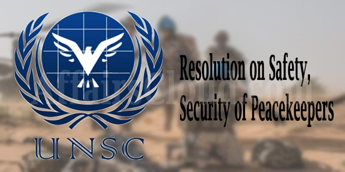 UNSC resolution on safety, security of peacekeepers