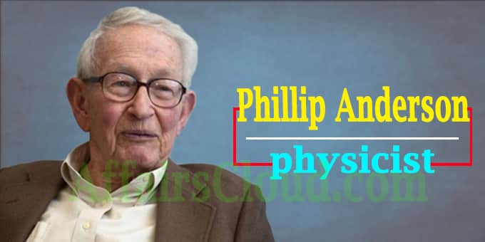 physicist Phillip Anderson