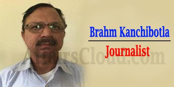 veteran journalist Brahm Kanchibotla passed away